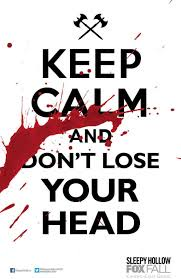 keep calm and dont lose your head