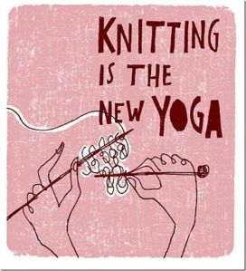 Yoga knitting is the new
